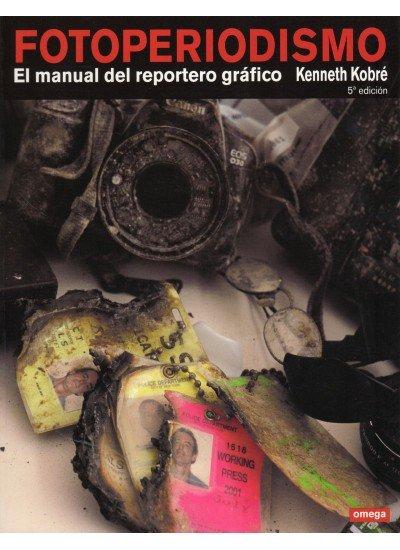 Fotoperiodismo 5ªed manual reportero grafico