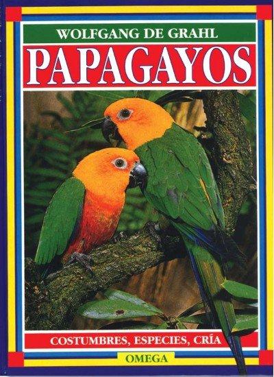 Papagayos costumbres especies