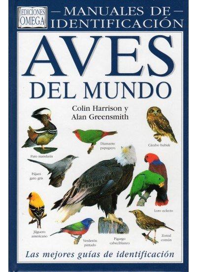 Aves del mundo manual identificacion