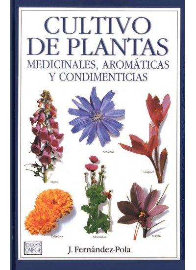 Cultivo plantas medic.aromat.condimenticias