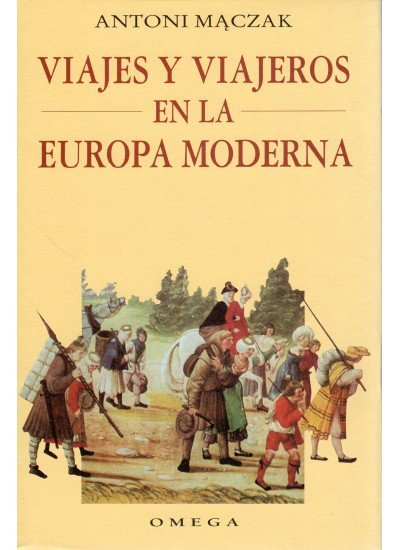 Viajes y viajeros europa moderna