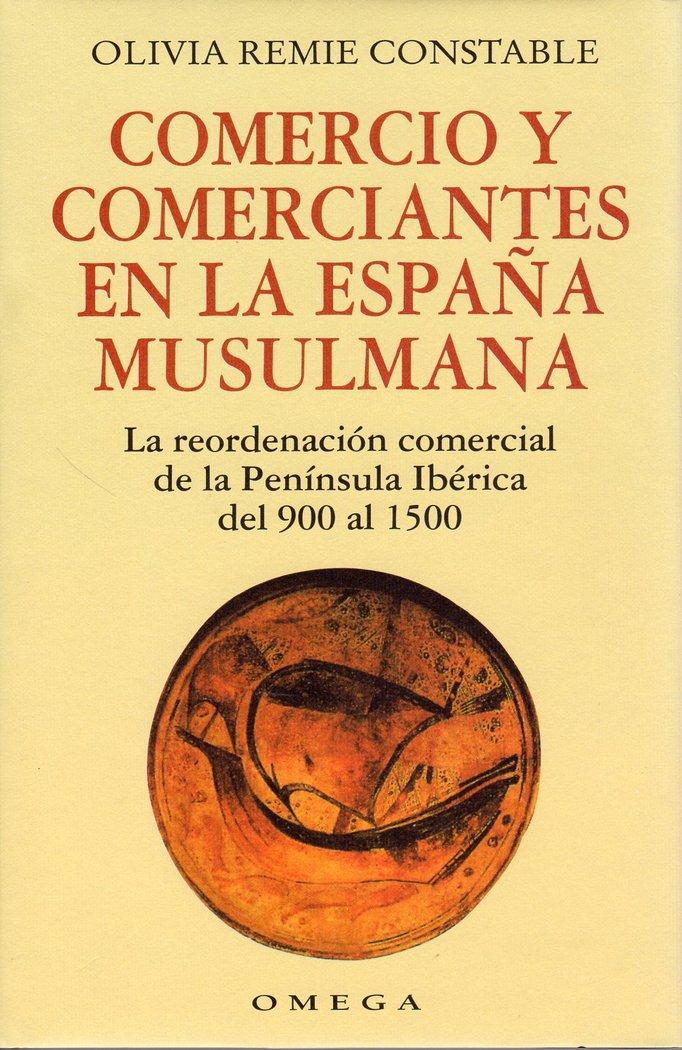 Comercio y comerciantes españa musulmana