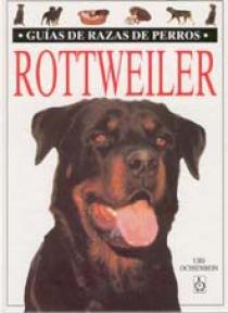 Rottweiler guias razas de perros