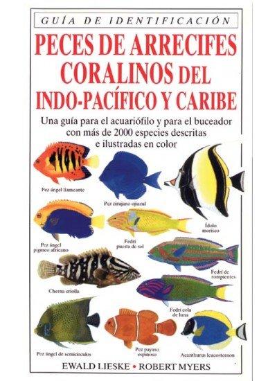 Peces de arrecifes coralinos indo pacifico y caribo