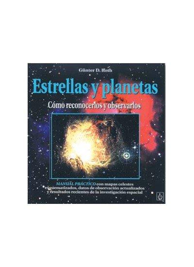 Estrellas y planetas como reconocerlos y observarlos