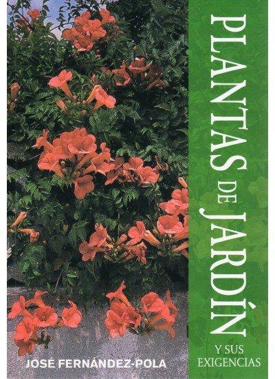 Plantas de jardin y sus exigencias