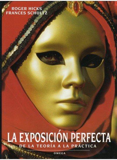 Exposicion perfecta teoria y practica