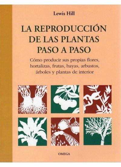 Reproduccion de las plantas paso a paso