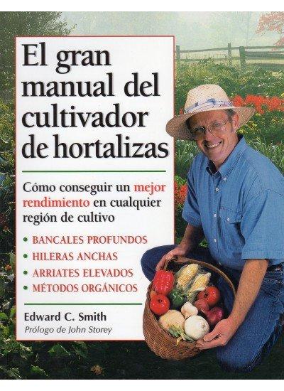 Gran manual del cultivador hortalizas,el