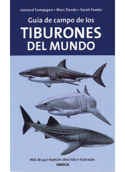 Guia de campo tiburones del mundo