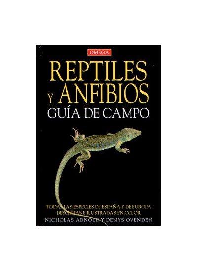 Reptiles y anfibios guia campo