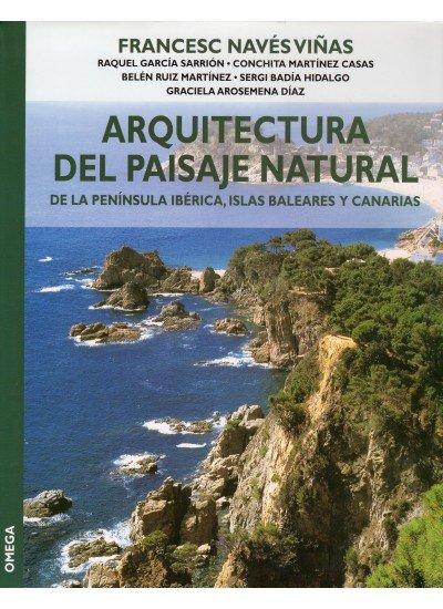 Arquitectura del paisaje natural de peninsula iberica islas