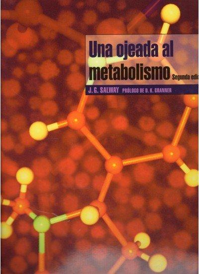 Una ojeada al metabolismo 2ªed