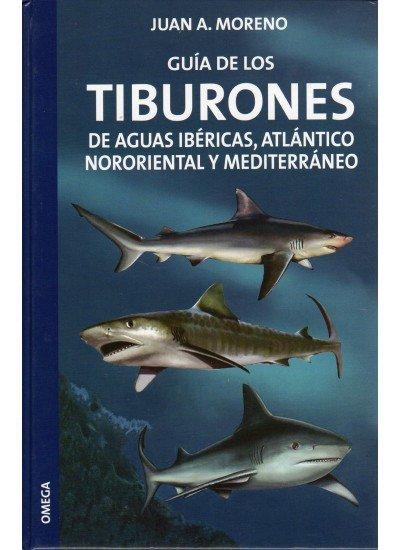 Guia de los tiburones aguas ibericas atlantico y mediterrane
