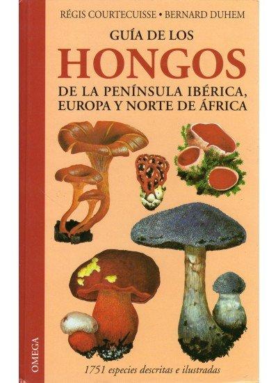 Guia de los hongos peninsula iberica europa norte de africa