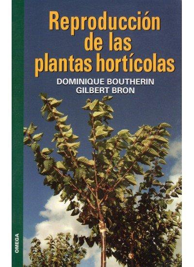 Reproduccion de las plantas horticolas