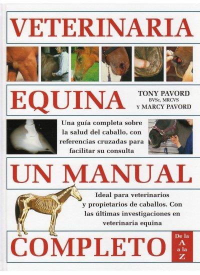 Veterinaria equina un manual completo