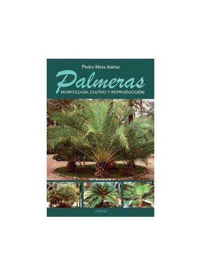 Palmeras morfologia cultivo y reproduccion