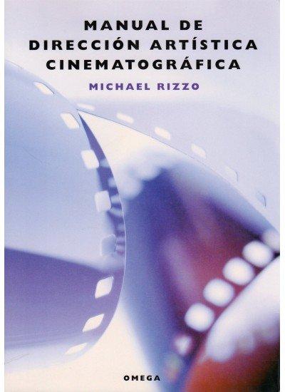 Manual direccion artistica cinematografica