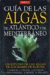 Guia de las algas atlantico y del mediterraneo