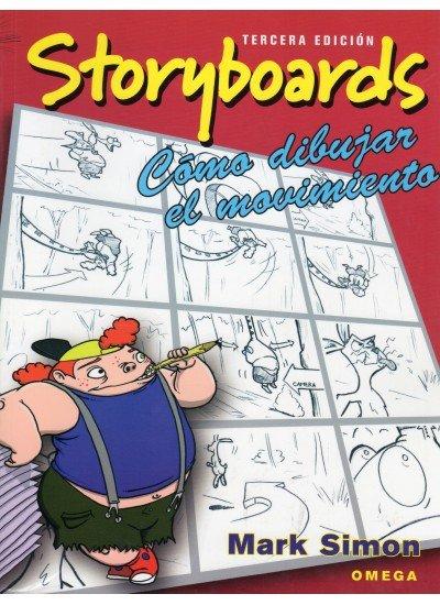 Storyboards 3ªed como dibujar el movimiento