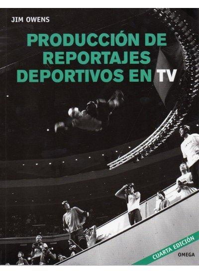 Produccion de reportajes deportivos en television
