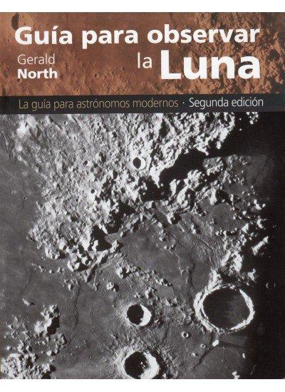 Guia para observar la luna 2ªed