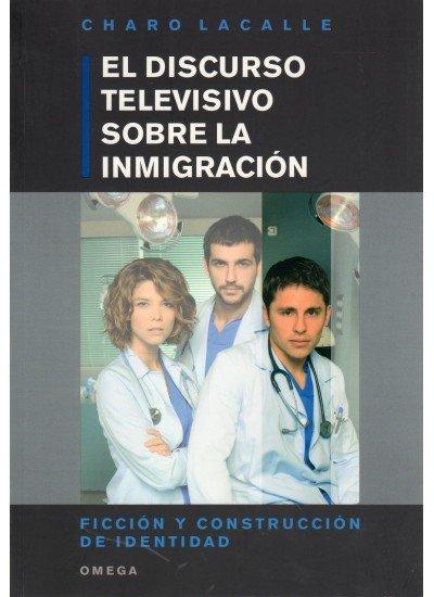 Discurso televisivo sobre la inmigracion, la