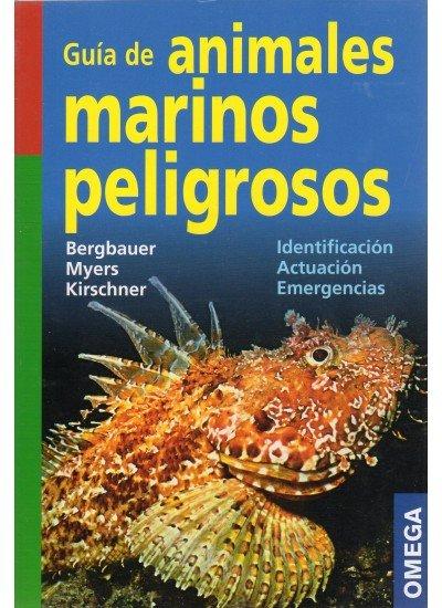 Guia de los animales marinos peligrosos