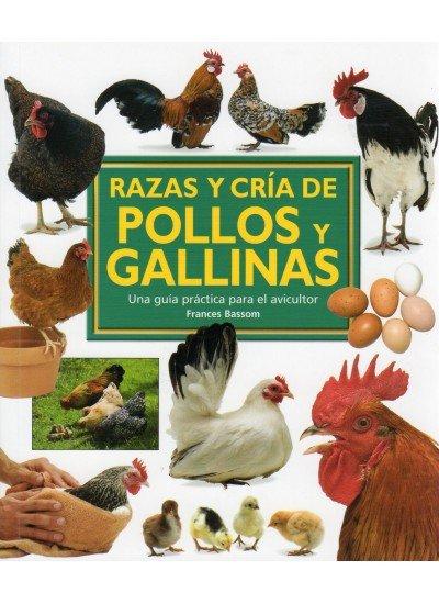 Razas y cria de pollos y gallinas