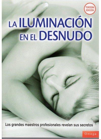 Iluminacion en el desnudo,la 3ªed