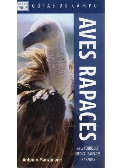 Aves rapaces de la peninsula iberica baleares y canarias