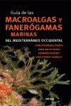 Guia de las macroalgas y fanerogamas marinas del mediterran