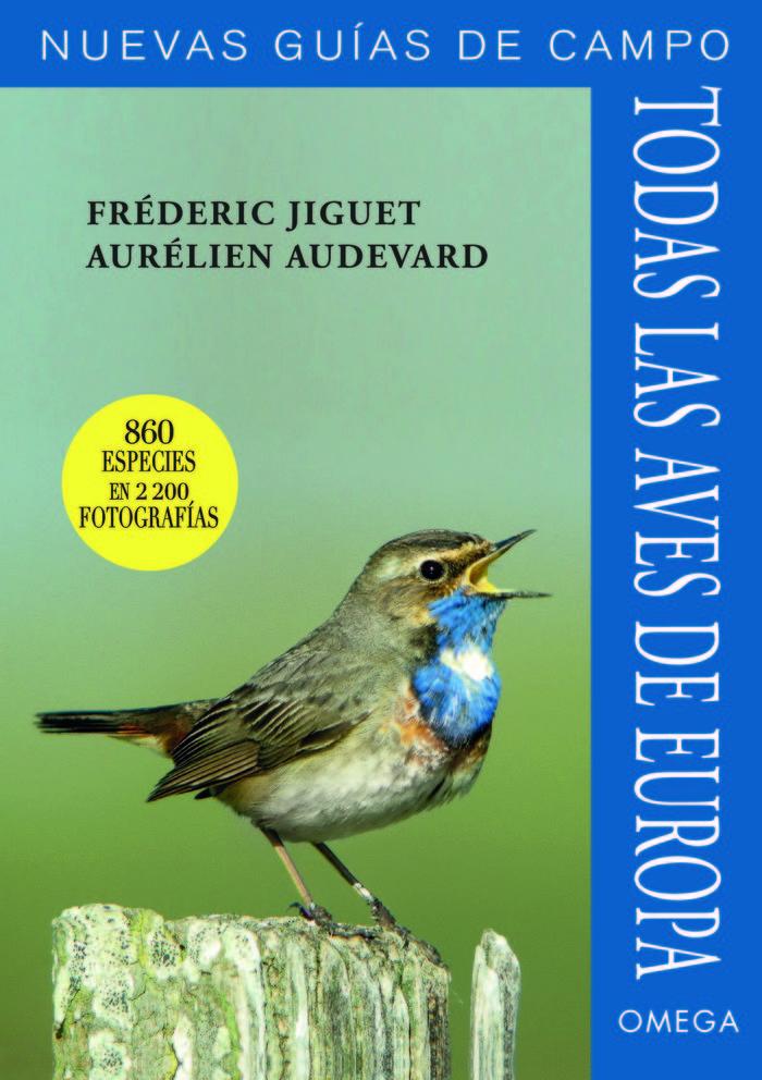 Todas las aves de europa nuevas guias de campo