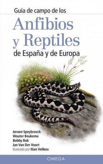 Guia campo de los anfibios y reptiles de españa y de europ
