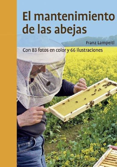 Mantenimiento de las abejas,el