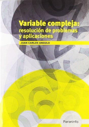Variable compleja resulucion de problemas y aplicaciones