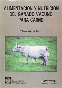 Alimentacion y nutricion del ganado vacuno para carne
