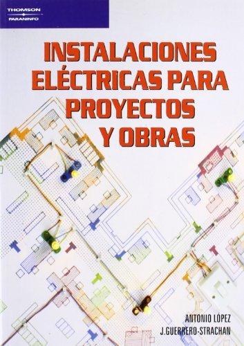 Instalaciones electric.proyectos obras 6ªed.