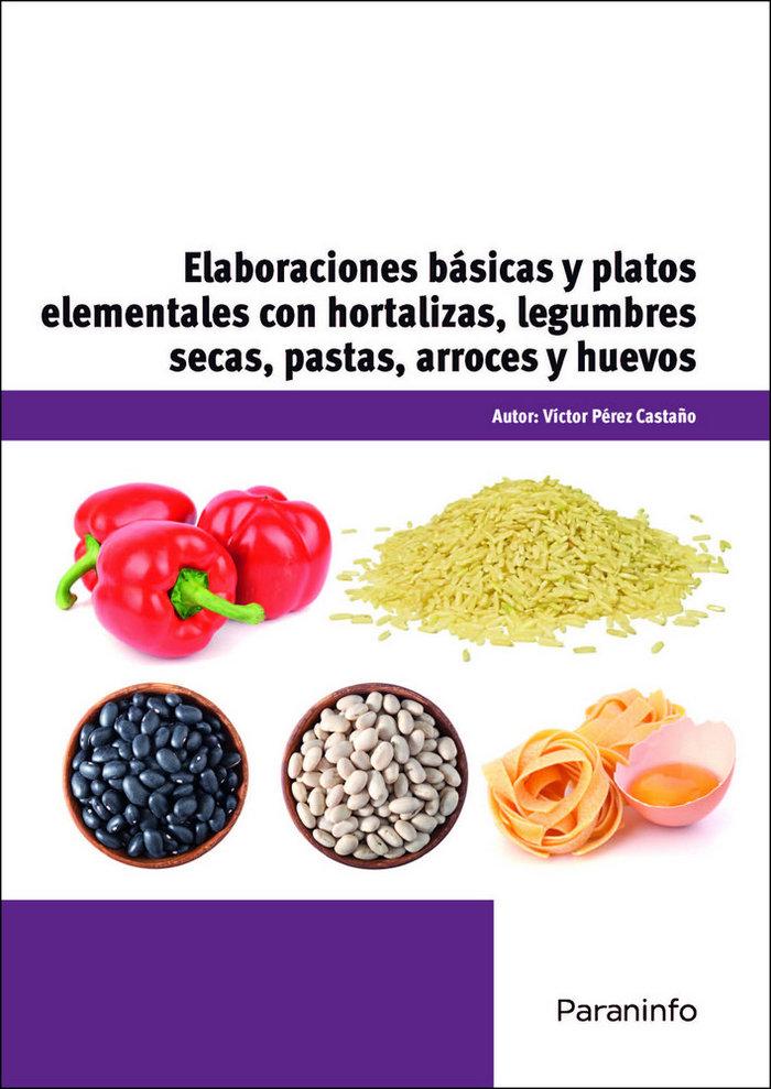 Elaboraciones basicas y platos elementales con hortalizas