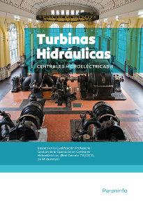 Centrales hidroelectricas. t.2. turbinas