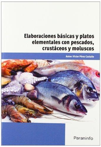 Elaboraciones basicas y platos elementales con pescados