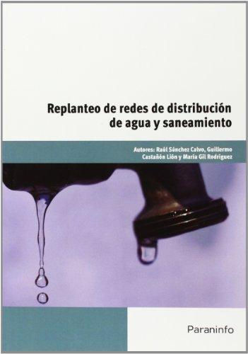 Replanteo de redes de distribucion de agua y saneamiento