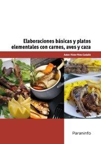 Elaboraciones basicas y platos elementales con carnes aves