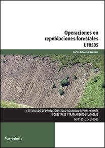 Operaciones en repoblaciones forestales