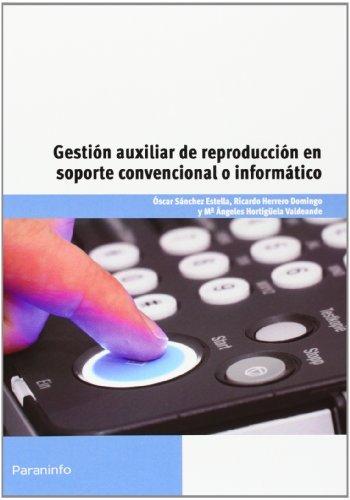 Gestion auxiliar reproduccion soporte convencional o inform