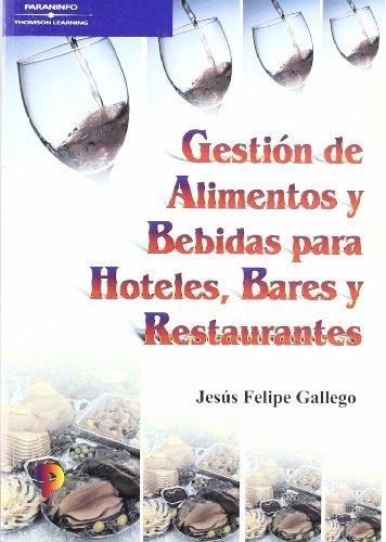 Gestion alimentos bebidas hoteles bares y restaura
