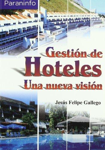 Gestion de hoteles una nueva vision