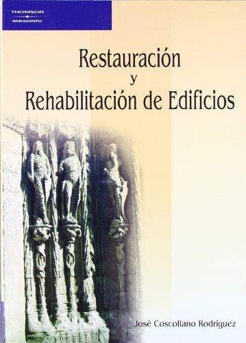 Restauracion y rehabilitacion edificios