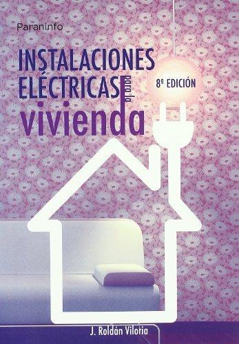 Instalaciones electricas para la vivienda 8ªed